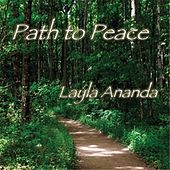 Path to Peace by Layla Ananda