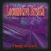 Change of Track by Locomotive Breath