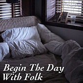 Begin The Day With Folk by Various Artists