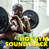 Hot Gym Soundtrack von Various Artists