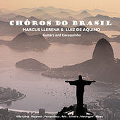 Chôros do Brasil by Marcus Llerena
