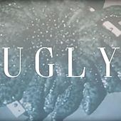 Ugly by Skies in Motion