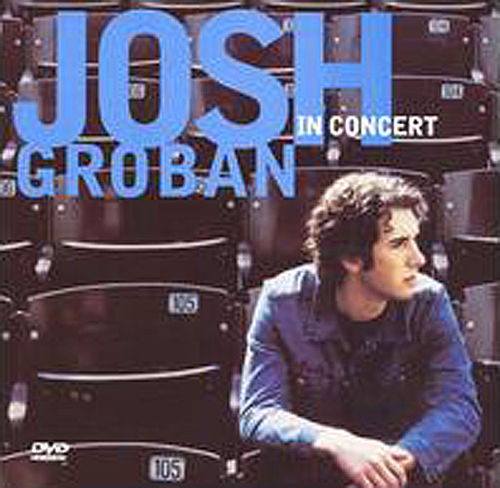 Josh Groban In Concert by Josh Groban