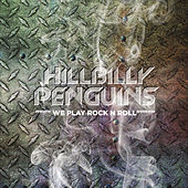 We Play Rock 'n' Roll by The Hillbilly Penguins