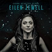 Down Hearted Blues by Eilen Jewell