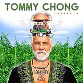 Comedy at 420 (Tommy Chong Presents) by Various Artists