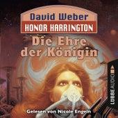 Die Ehre der Königin - Honor Harrington Teil 2 (Ungekürzt) von David Weber