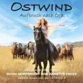 Ostwind - Aufbruch nach Ora (Original Soundtrack) von Annette Focks