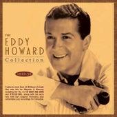 The Eddy Howard Collection 1939-55 de Eddy Howard