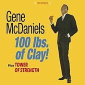 100 Lbs. Of Clay! + Tower of Strength (Bonus Track Version) by Eugene McDaniels