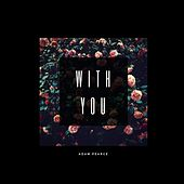 With You de Adam Pearce