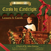 St. John Cantius Presents: Carols by Candlelight by Choirs of St. John Cantius