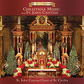 St. John Cantius Presents: Christmas Music from St. John Cantius by St. John Cantius Choir of Saint Cecilia