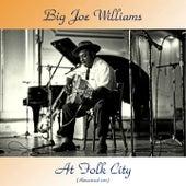 At Folk City (Remastered 2017) de Big Joe Williams