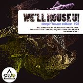 We'll House U! - Deep'n'house Edition, Vol. 28 by Various Artists
