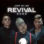Seré Tu Luz de The Revival Band