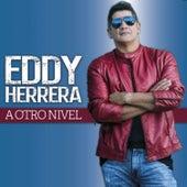 A Otro Nivel de Eddy Herrera