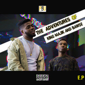 The Adventures of King Majik & Bawse- EP di King Majik