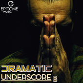 Dramatic Underscore Vol. 6 de Various Artists
