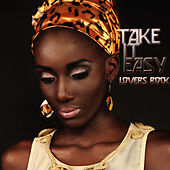 Take It Easy Lovers Rock by Various Artists