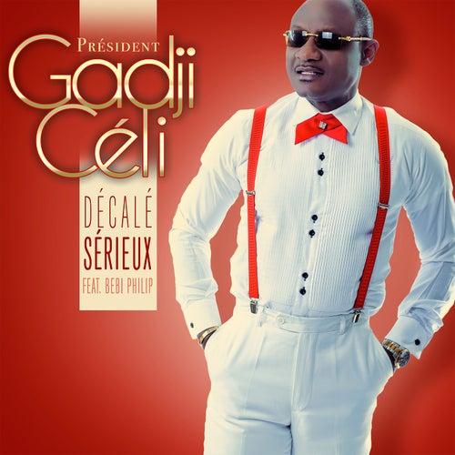 Décalé sérieux (Remix) by Gadji Celi