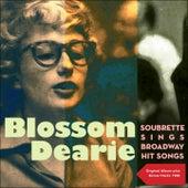 Soubrette Sings Broadway Hit Songs (Original Album with Bonus Tracks - 1960) by Blossom Dearie