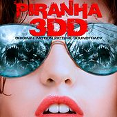 Piranha 3DD (Original Motion Picture Soundtrack) by Various Artists