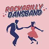 Rockabilly Dansband by Various Artists