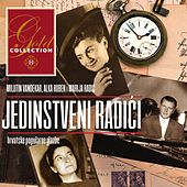 Gold Collection-Jedinstveni Radići by Various Artists