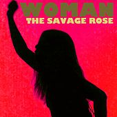 Woman by Savage Rose