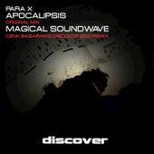 Apocalipsis / Magical Soundwave by Para X