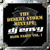The Desert Storm Mixtape:.. Vol. 1 by DJ Envy