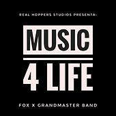 Music 4 Life by Fox