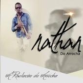A Revelação do Arrocha de Nathan do Arrocha
