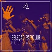 Pós Passos de Seleção Rap Club