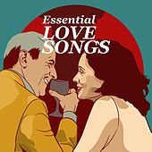 Essential Love Songs von Various Artists
