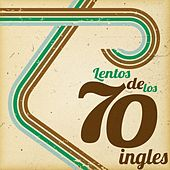 Lentos de los 70 ingles de Various Artists