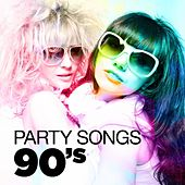 Party Songs - 90's de Various Artists