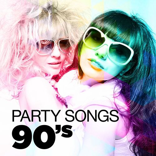 Party Songs - 90's by Various Artists