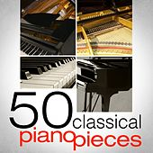 50 Classical Piano Pieces by Various Artists