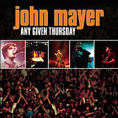 Any Given Thursday de John Mayer