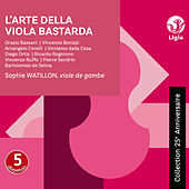 L'arte della viola bastarda (Collection 25ème anniversaire) de Various Artists