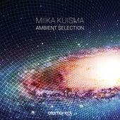 Ambient Selection by Miika Kuisma