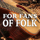 For Fans Of Folk by Various Artists