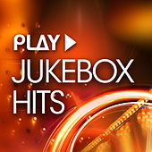 Play - Jukebox Hits de Various Artists