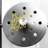Fill It Up Again by Various Artists