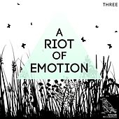 A Riot of Emotion, Vol. 3 von Various Artists