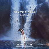 Young and Free by Will Sparks