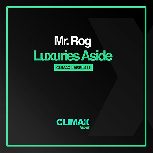Luxuries Aside by Mr.Rog