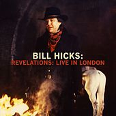 Revelations: Live in London by Bill Hicks